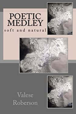 Poetic Medley: soft and natural