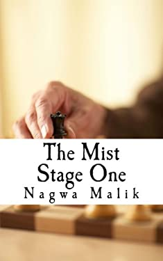 The Mist Stage One: The Prelude/ The Cumulative Effect (Volume 1)