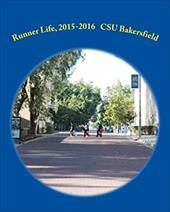 Runner Life, 2015-2016: California State University, Bakersfield   First Year Experience 23541953