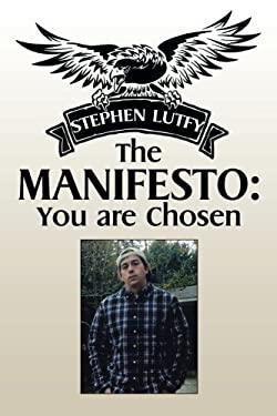 The Manifesto: You are Chosen