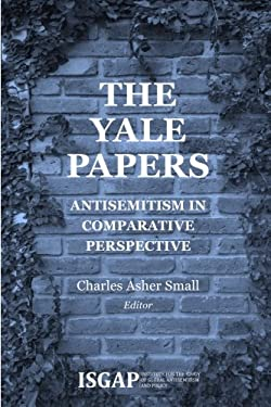 The Yale Papers: Antisemitism in Comparative Perspective