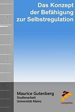Das Konzept der Befhigung zur Selbstregulation (German Edition)