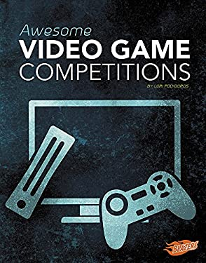 Awesome Video Game Competitions (Cool Competitions)