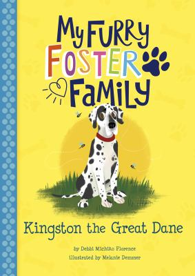 Kingston the Great Dane (My Furry Foster Family)