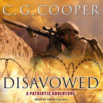 Disavowed: A Patriotic Adventure (Corps Justice)