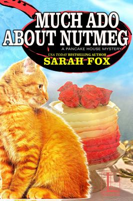 Much Ado About Nutmeg (A Pancake House Mystery)