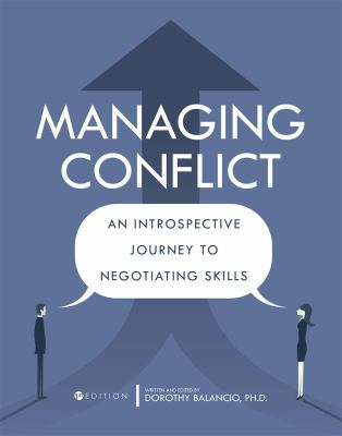 Managing Conflict: An Introspective Journey to Negotiating Skills