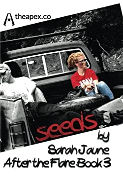 Seeds (After the Flare) (Volume 3)
