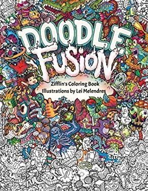 Doodle Fusion: Zifflin's Coloring Book (Volume 2)