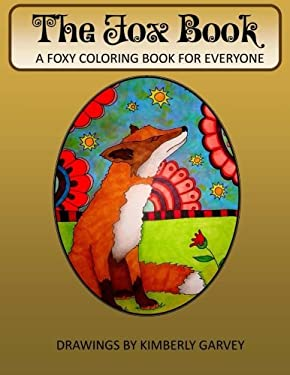 The Fox Book: A Foxy Coloring Book for Everyone