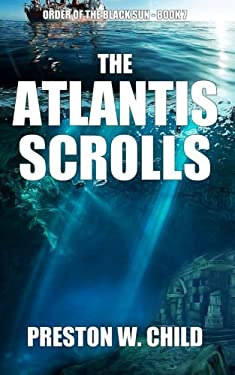 The Atlantis Scrolls (Order of the Black Sun) (Volume 7)