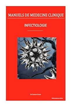 Infectiologie (Manuels de mdecine clinique) (French Edition)