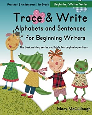 Trace and Write Alphabets and Sentences for Beginning Writers