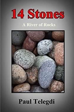 14 Stones: A River of Rocks (Stones Series) (Volume 1)