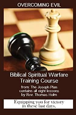 Overcoming Evil: Spiritual Warfare Training Course