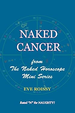 Naked Cancer: from The Naked Horoscope Mini Series