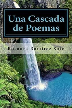 Una Cascada de Poemas (Spanish Edition)