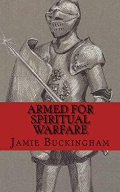 Armed for Spiritual Warfare