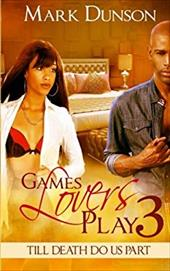 Games Lovers Play 3: Till Death Do Us Part (Volume 3) 23762223