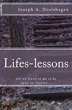 Lifes-lessons: All we have to do is be open to receive