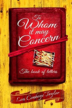 To Whom It May Concern: The Book of Letters
