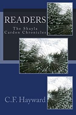 Readers (Shayla Cardon Chronicles) (Volume 1)