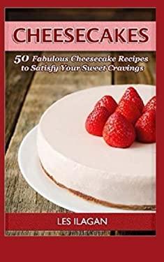 Fabulous Cheesecake Recipes!