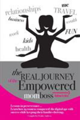 Follow It Thru: The Real Journey of the Empowered Momboss