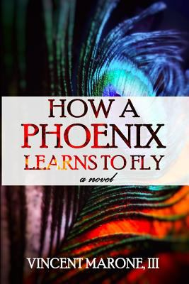 How a Phoenix Learns to Fly