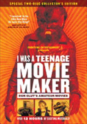 I Was a Teenage Movie Maker: The Amateur Films of Don Glut