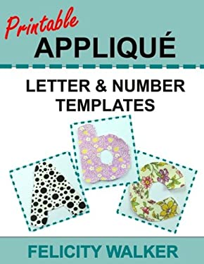 Printable Applique Letter & Number Templates: Alphabet patterns with uppercase and lowercase letters, numbers 0-9, and symbols, for sewing, quilting,