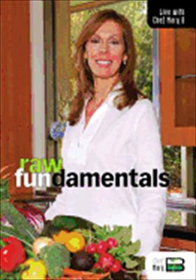 Raw Fundamentals: Live with Chef Mary B