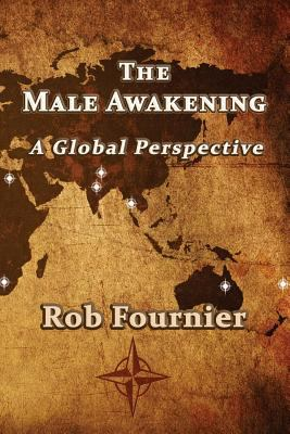 The Male Awakening: A Global Perspective
