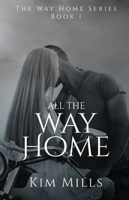 All The Way Home (Way Home Series)