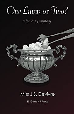One Lump or Two (The Tea Cozy Mysteries) (Volume 1)