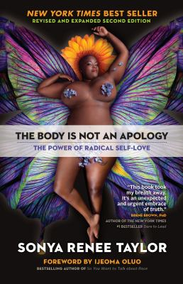 The Body Is Not an Apology, Second Edition: The Power of Radical Self-Love