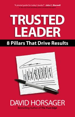 Trusted Leader: 8 Pillars That Drive Results