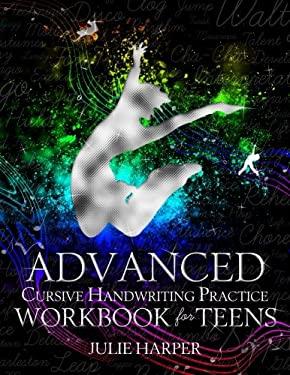 Advanced Cursive Handwriting Practice Workbook for Teens