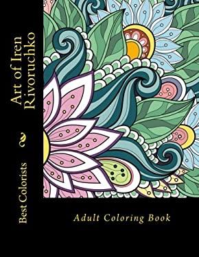 Art of Iren Rivoruchko: Adult Coloring Book
