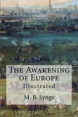 The Awakening of Europe: Illustrated