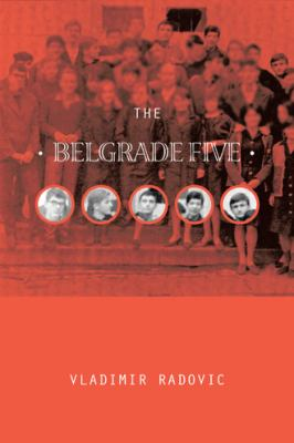 The Belgrade Five