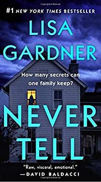 Never Tell: A Novel (A D.D. Warren and Flora Dane Novel)