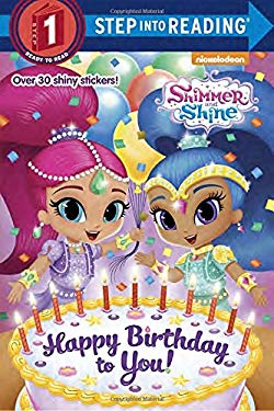 Happy Birthday to You! (Shimmer and Shine) (Step into Reading)