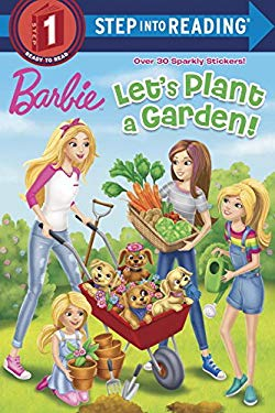Let's Plant a Garden! (Barbie) (Step into Reading)