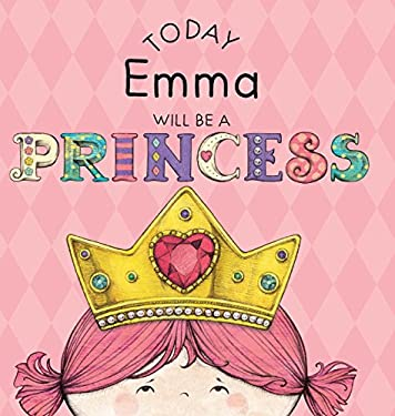 Today Emma Will Be a Princess