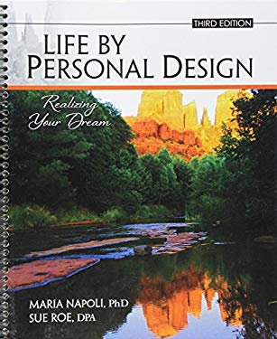 Life by Personal Design: Realizing Your Dream