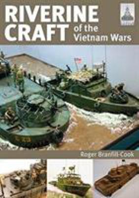 Riverine Craft of the Vietnam Wars (ShipCraft)