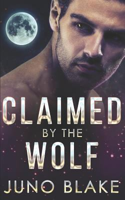 Claimed by the Wolf (Werewolf Fever)