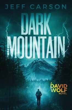 Dark Mountain (The David Wolf Series)