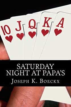 Saturday Night At Papa's